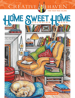 Creative Haven Home Sweet Home Coloring Book (Adult Coloring) Cover Image