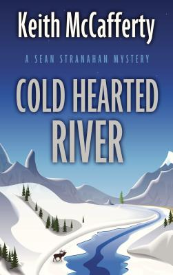 Cold Hearted River (Sean Stranahan Mystery) Cover Image