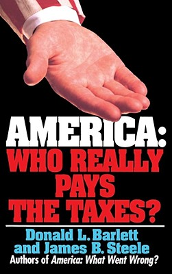 America: Who Really Pays the Taxes? Cover Image
