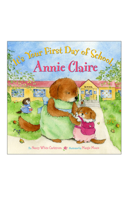 It's Your First Day of School, Annie Claire Cover