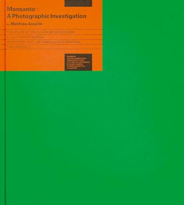 Monsanto: A Photographic Investigation Cover Image