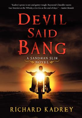 Devil Said Bang (Sandman Slim Novels #4) Cover Image