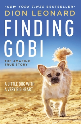 Finding Gobi: A Little Dog with a Very Big Heart Cover Image