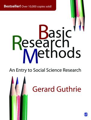 Basic Research Methods: An Entry to Social Science Research Cover Image