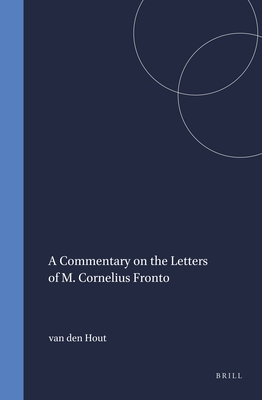 Cover for A Commentary on the Letters of M. Cornelius Fronto (Mnemosyne #190)