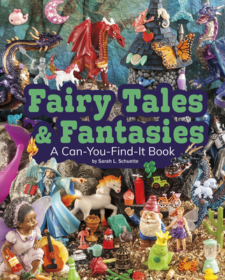 Fairy Tales and Fantasies: A Can-You-Find-It Book (Can You Find It?) Cover Image