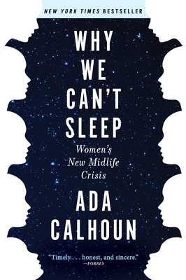 Why We Can't Sleep: Women's New Midlife Crisis Cover Image