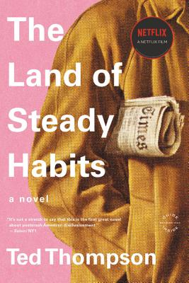 The Land of Steady Habits Cover Image