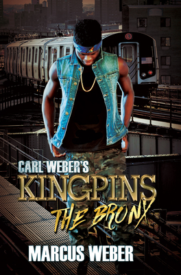 Carl Weber's Kingpins: The Bronx Cover Image