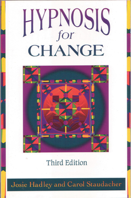 Hypnosis for Change: Calming Techniques for Your Hectic Life Cover Image