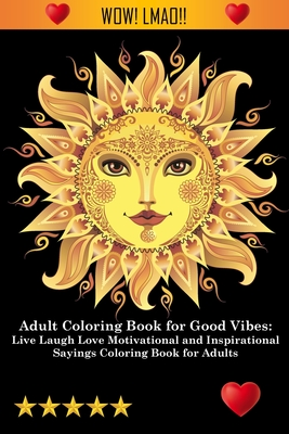 Adult Coloring Book for Good Vibes Cover Image