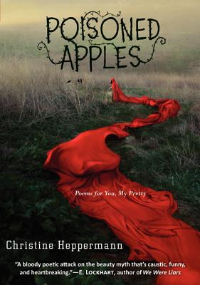 Poisoned Apples: Poems for You, My Pretty Cover Image