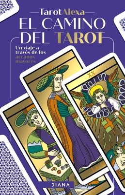 El Camino del Tarot: Un Viaje a Través de Los Arcanos Mayores Cover Image