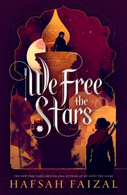 We Free the Stars (Sands of Arawiya #2) Cover Image