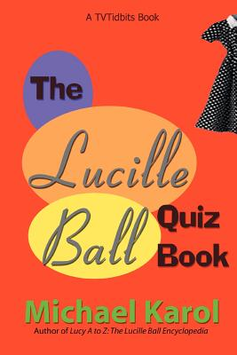 The Lucille Ball Quiz Book Cover