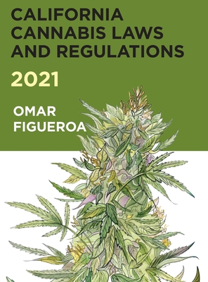 2021 California Cannabis Laws and Regulations Cover Image