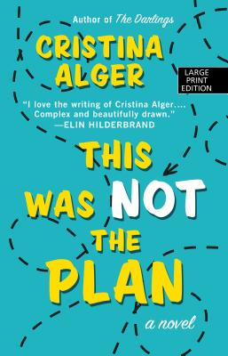 This Was Not the Plan (Thorndike Core) Cover Image
