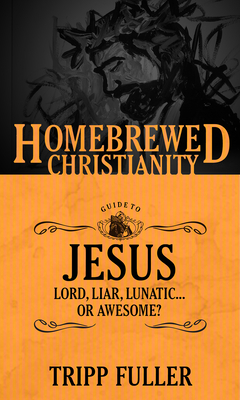 The Homebrewed Christianity Guide to Jesus Cover