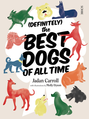 (Definitely) the Best Dogs of All Time Cover Image