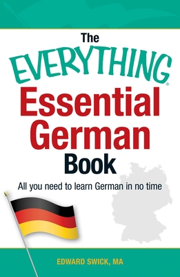 The Everything Essential German Book: All You Need to Learn German in No Time! (Everything®) Cover Image