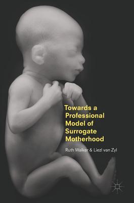 Towards a Professional Model of Surrogate Motherhood Cover Image