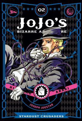 JoJo's Bizarre Adventure: Part 3--Stardust Crusaders, Vol. 2 (JoJo's Bizarre Adventure: Part 3--Stardust Crusaders #2) Cover Image