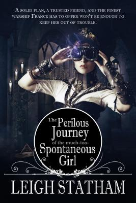 Perilous Journey of the Much-Too-Spontaneous Girl Cover