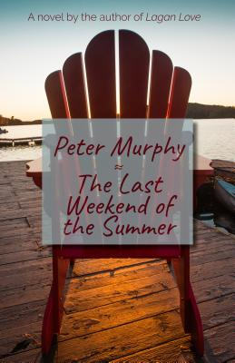 Cover for The Last Weekend of the Summer