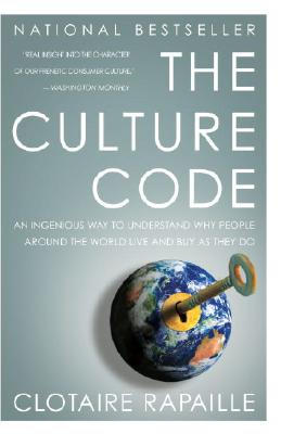 The Culture Code: An Ingenious Way to Understand Why People Around the World Live and Buy as They Do Cover Image