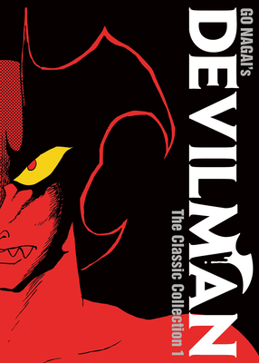 Devilman: The Classic Collection Vol. 1 Cover Image