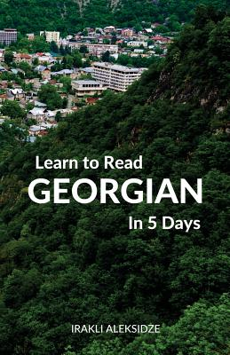 Learn to Read Georgian in 5 Days Cover Image