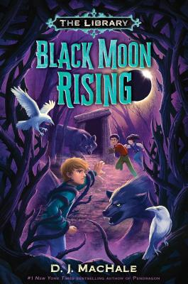 The LIbrary: Black Moon Rising by D.J. Machale