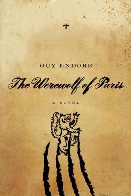 The Werewolf of Paris: A Novel Cover Image