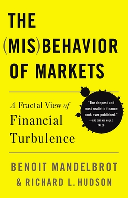 The Misbehavior of Markets: A Fractal View of Financial Turbulence Cover Image