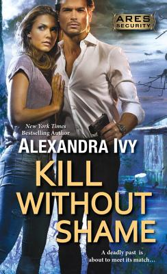 Kill Without Shame (Ares Security #2) Cover Image