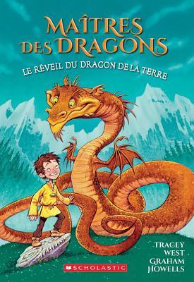 Ma?tres Des Dragons: N? 1 - Le R?veil Du Dragon de la Terre (Maitres Des Dragons #1) Cover Image