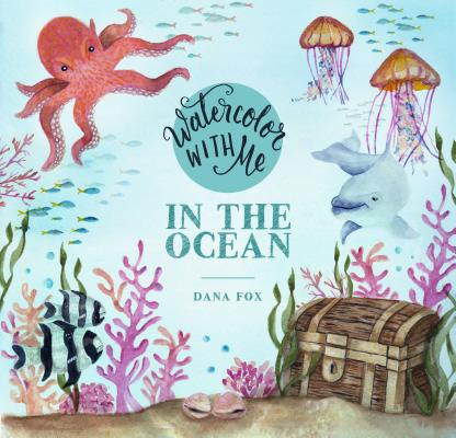 Watercolor with Me in the Ocean Cover Image