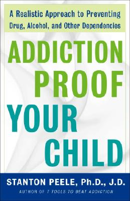 Addiction-Proof Your Child Cover