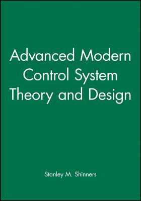 Advanced Modern Control System Theory and Design Cover Image