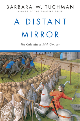 Distant Mirror Barbara Wertheim Tuchman