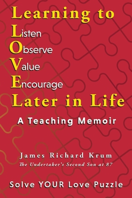 Learning to Love Later in Life: A Teaching Memoir Cover Image