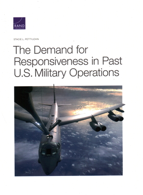 The Demand for Responsiveness in Past U.S. Military Operations Cover Image