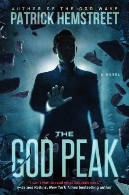 The God Peak: A Novel (The God Wave Trilogy) Cover Image