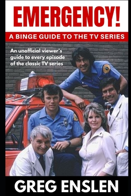Emergency!: A Binge Guide to the TV Series Cover Image