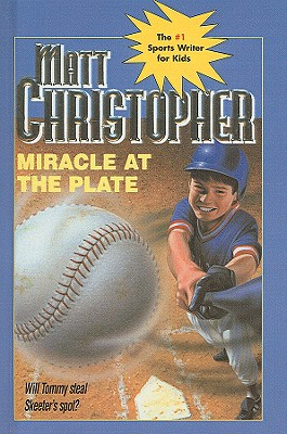 Miracle at the Plate (Matt Christopher Sports) Cover Image