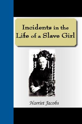 Incidents in the Life of a Slave Girl Cover