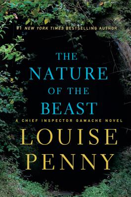 The Nature of the Beast (Chief Inspector Gamache Novel) Cover Image