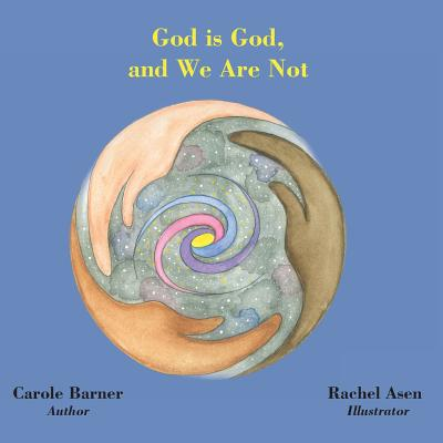 Cover for God is God and We Are Not