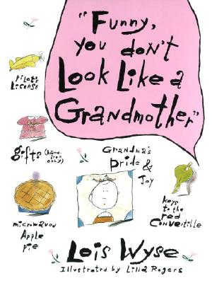Funny, You Don't Look Like a Grandmother Cover Image