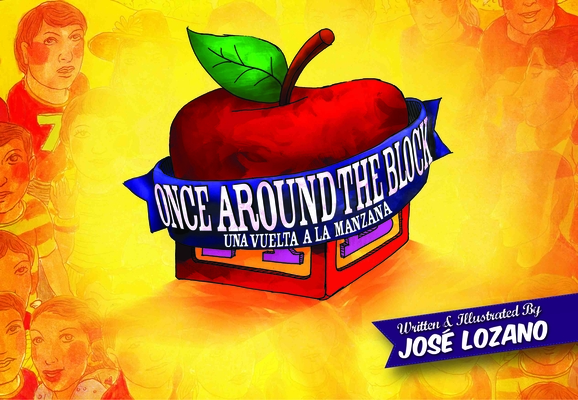 Once Around the Block/Una Vuelta a la Manzana Cover